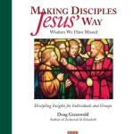 Making Disciples Jesus Way