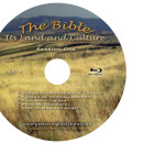 """The Bible: Its Land and Culture"" Complete Seminar Series"